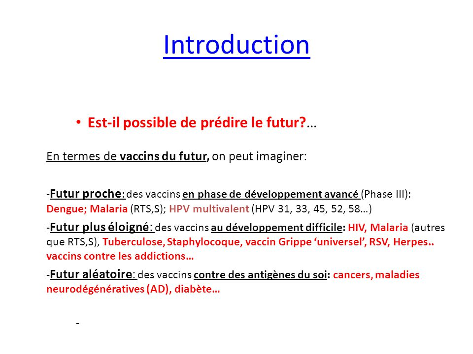 Introduction Est-il possible de prédire le futur …