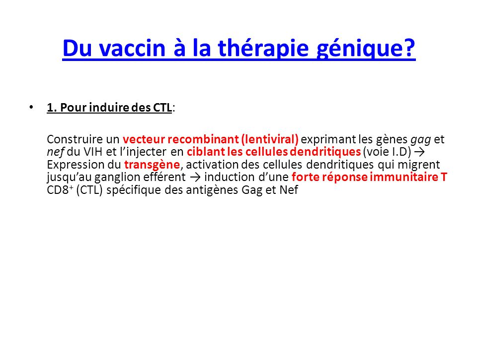 Du vaccin à la thérapie génique