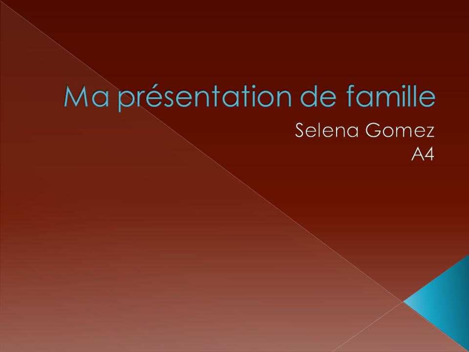 Ma présentation de famille
