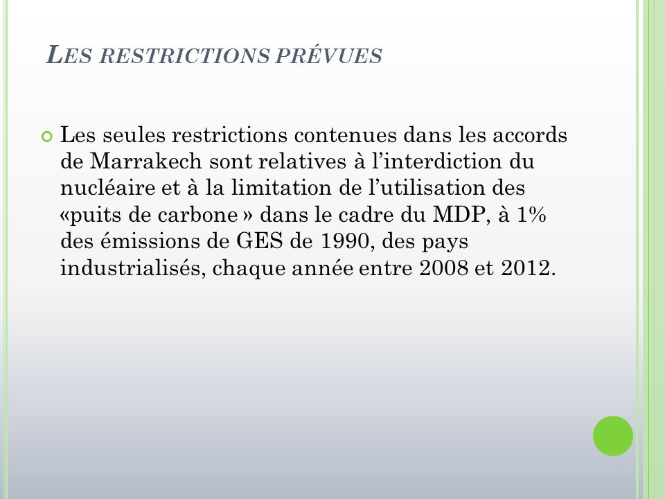 Les restrictions prévues