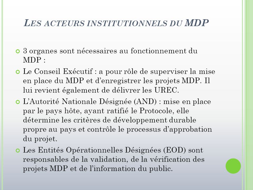 Les acteurs institutionnels du MDP