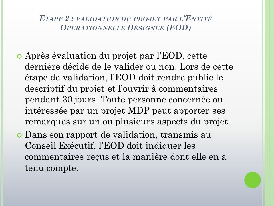 Etape 2 : validation du projet par l'Entité Opérationnelle Désignée (EOD)