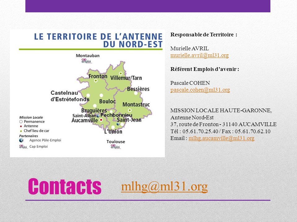 Contacts mlhg@ml31.org Responsable de Territoire : Murielle AVRIL