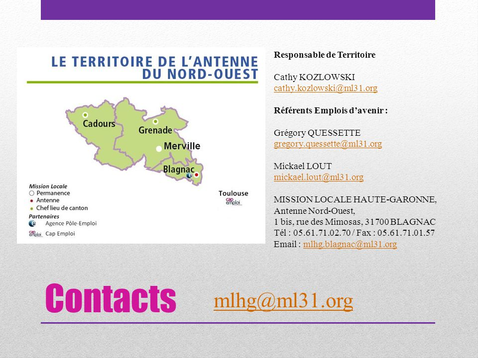 Contacts mlhg@ml31.org Responsable de Territoire Cathy KOZLOWSKI