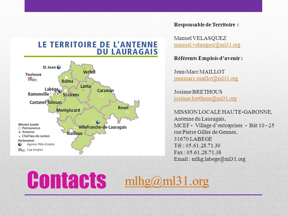 Contacts mlhg@ml31.org Responsable de Territoire : Manuel VELASQUEZ