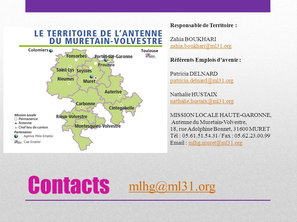 Contacts mlhg@ml31.org Responsable de Territoire : Zahia BOUKHARI