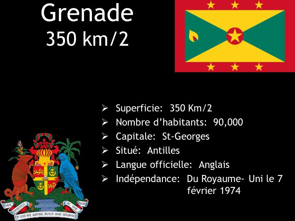 Grenade 350 km/2 Superficie: 350 Km/2 Nombre d'habitants: 90,000