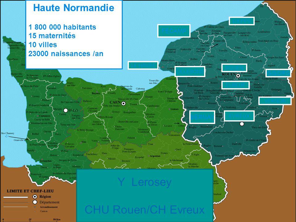 Y Lerosey CHU Rouen/CH Evreux Haute Normandie 1 800 000 habitants
