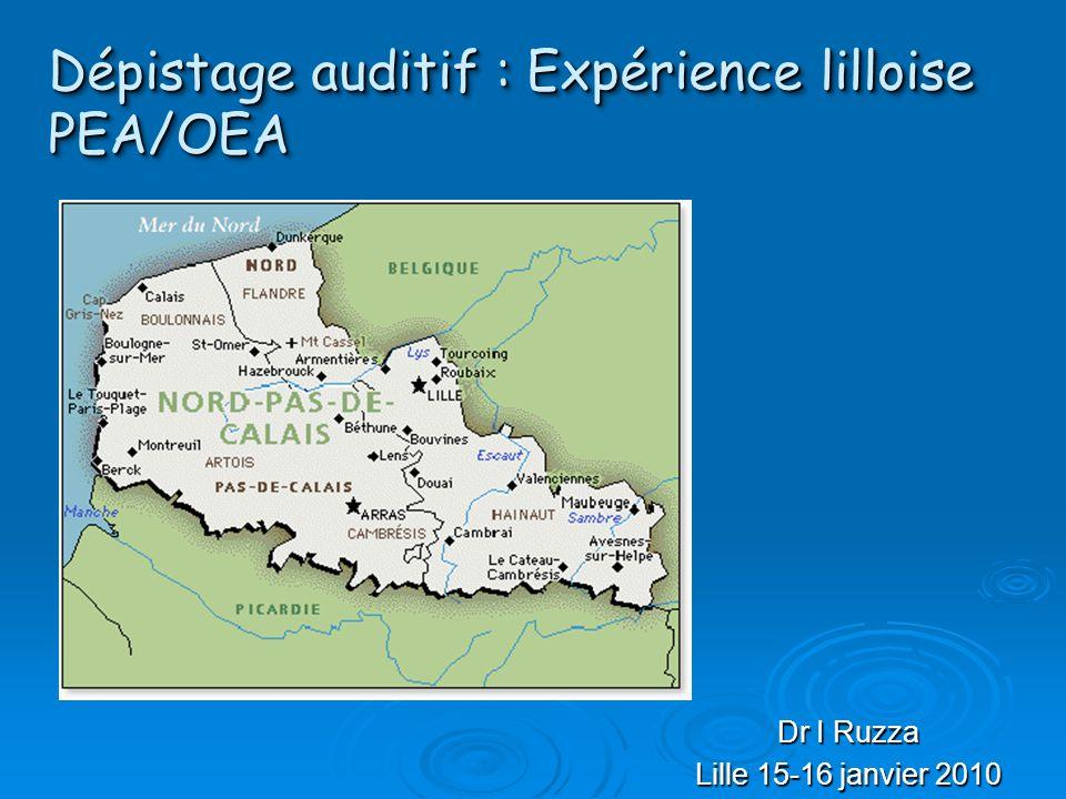 Dépistage auditif : Expérience lilloise PEA/OEA