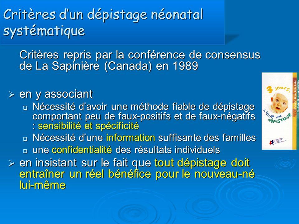 Critères d'un dépistage néonatal systématique