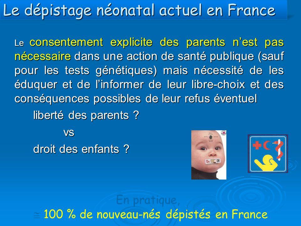 Le dépistage néonatal actuel en France