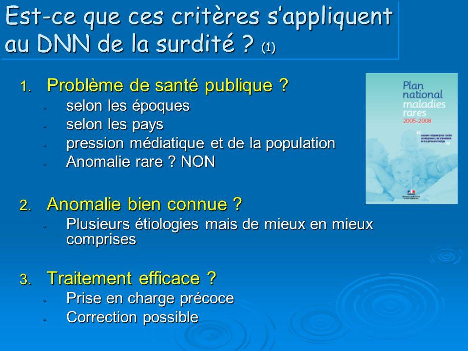 Est-ce que ces critères s'appliquent au DNN de la surdité (1)