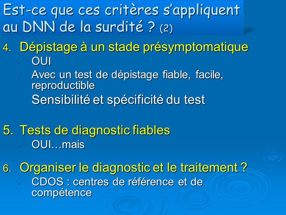 Est-ce que ces critères s'appliquent au DNN de la surdité (2)