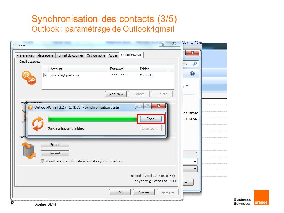 Synchronisation des contacts (3/5) Outlook : paramétrage de Outlook4gmail