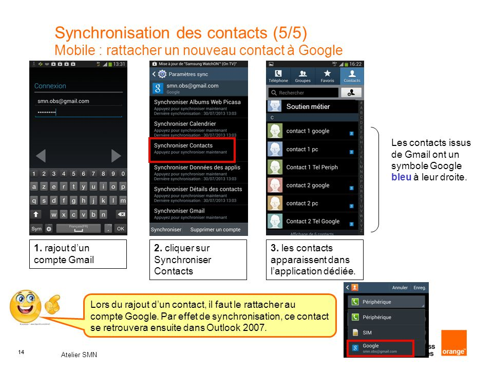 Synchronisation des contacts (5/5) Mobile : rattacher un nouveau contact à Google