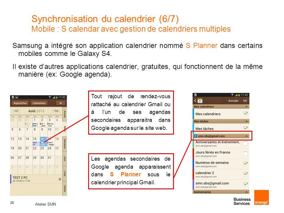 Synchronisation du calendrier (6/7) Mobile : S calendar avec gestion de calendriers multiples