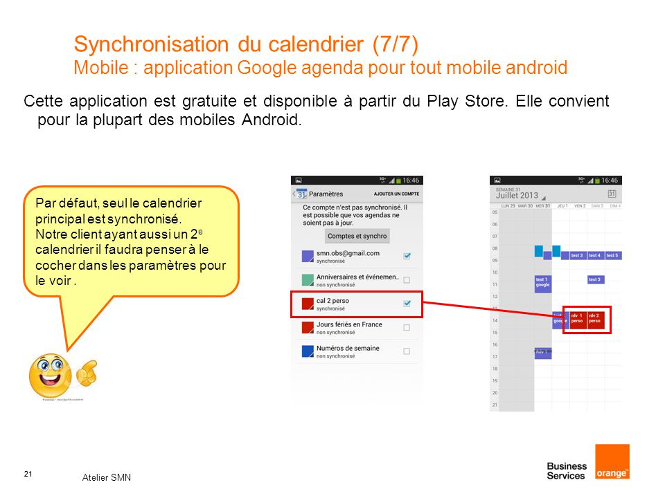 Synchronisation du calendrier (7/7) Mobile : application Google agenda pour tout mobile android