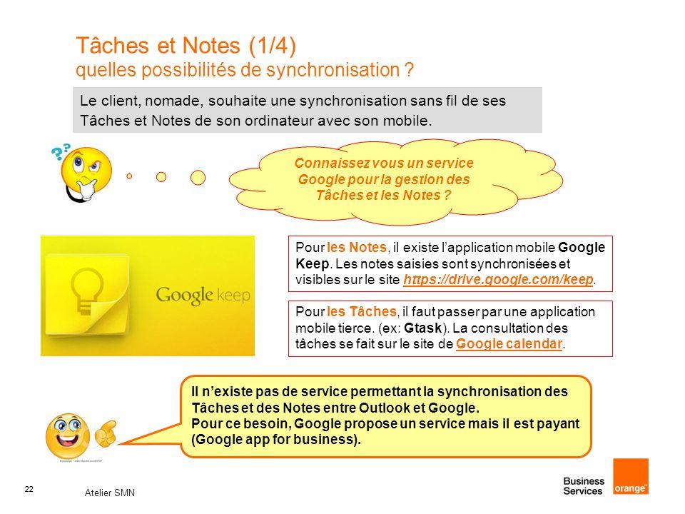Tâches et Notes (1/4) quelles possibilités de synchronisation
