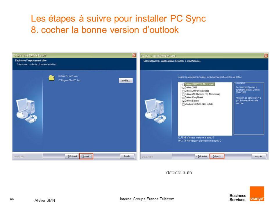 Les étapes à suivre pour installer PC Sync 8