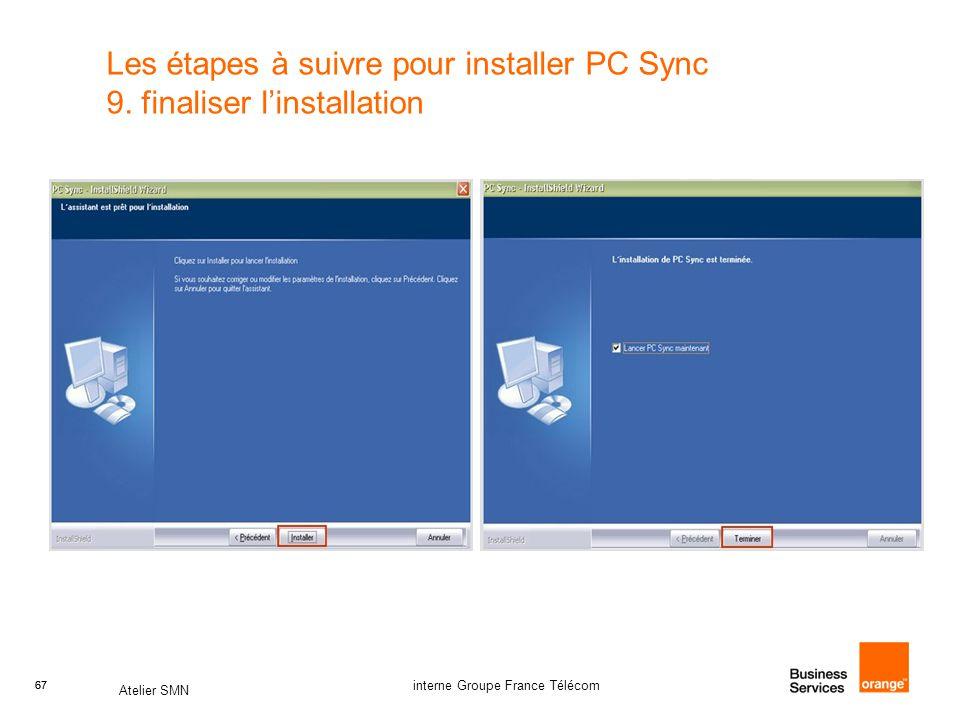 Les étapes à suivre pour installer PC Sync 9. finaliser l'installation