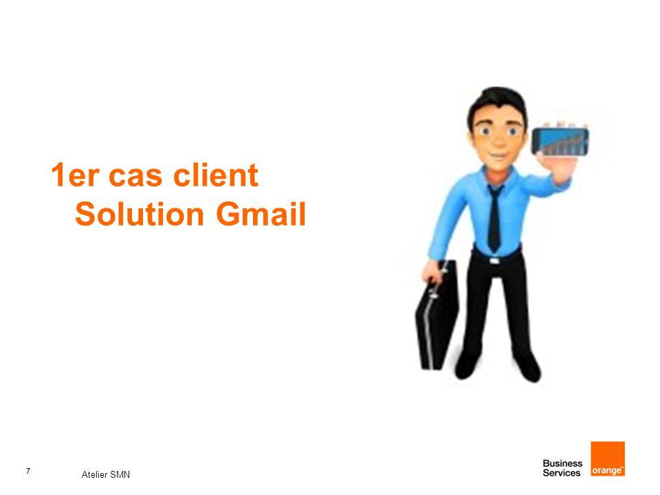 1er cas client Solution Gmail