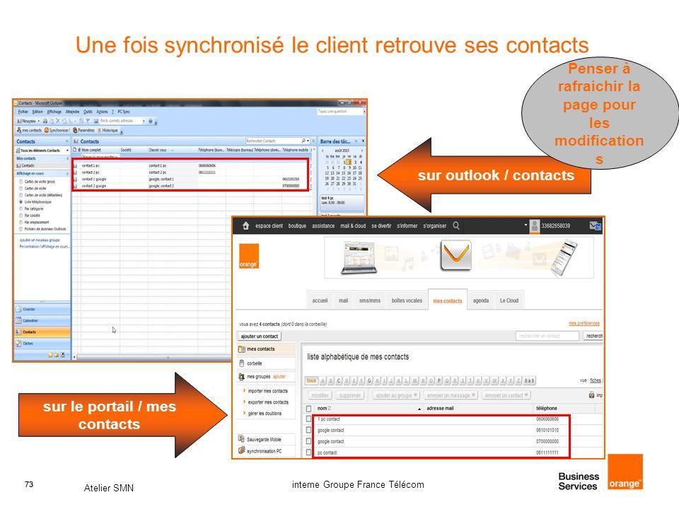 Une fois synchronisé le client retrouve ses contacts