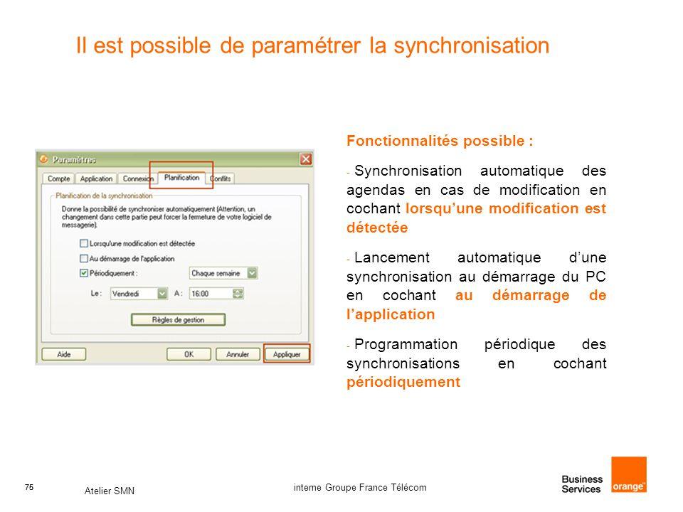 Il est possible de paramétrer la synchronisation