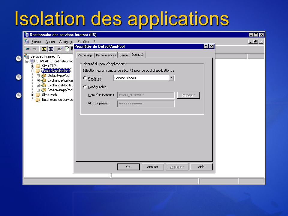 Isolation des applications