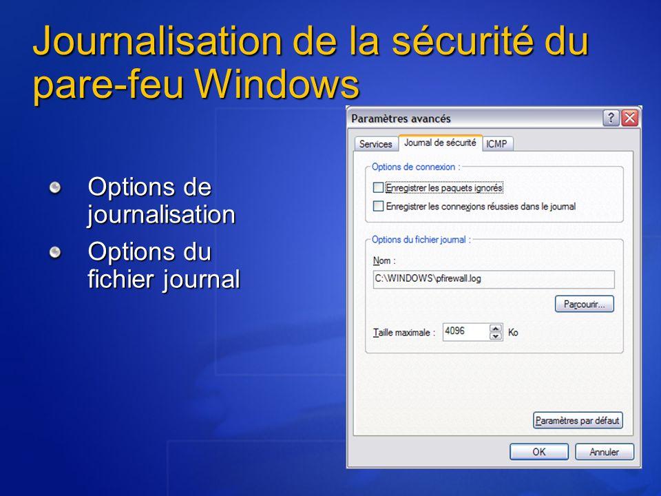Journalisation de la sécurité du pare-feu Windows