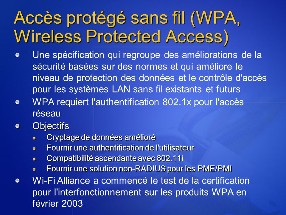 Accès protégé sans fil (WPA, Wireless Protected Access)