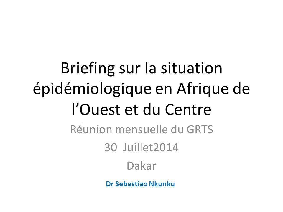 Réunion mensuelle du GRTS 30 Juillet2014 Dakar