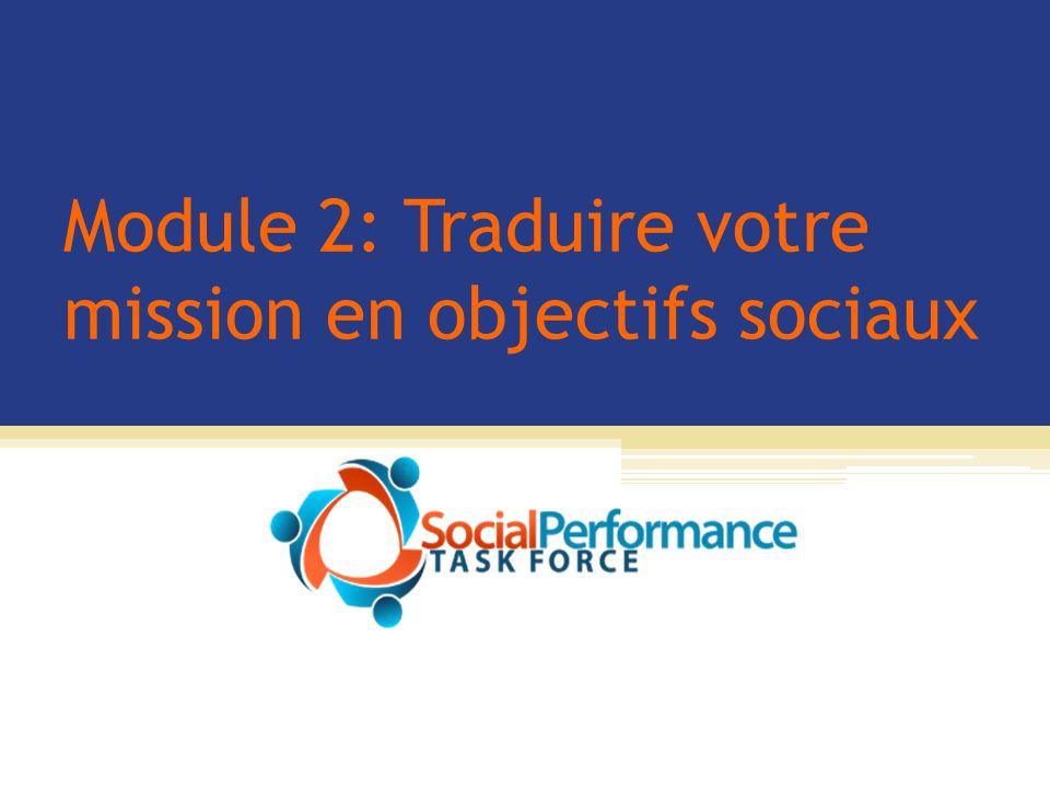 Module 2: Traduire votre mission en objectifs sociaux