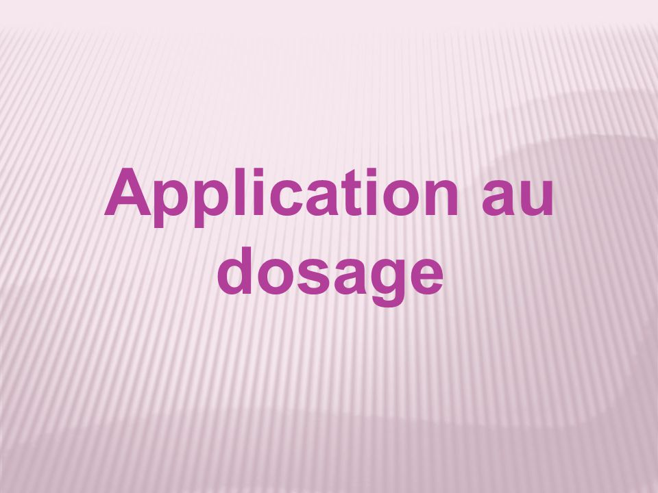 Application au dosage