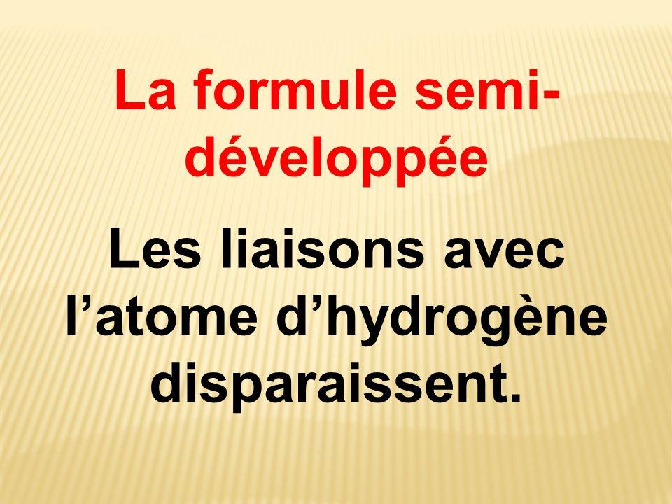 La formule semi-développée