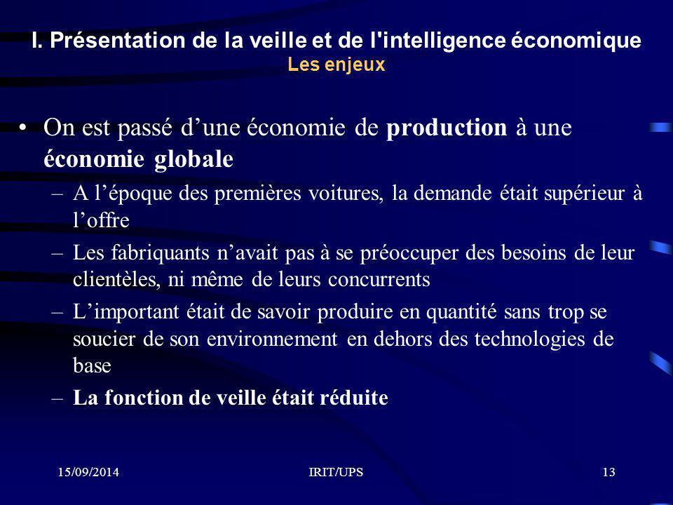 On est passé d'une économie de production à une économie globale