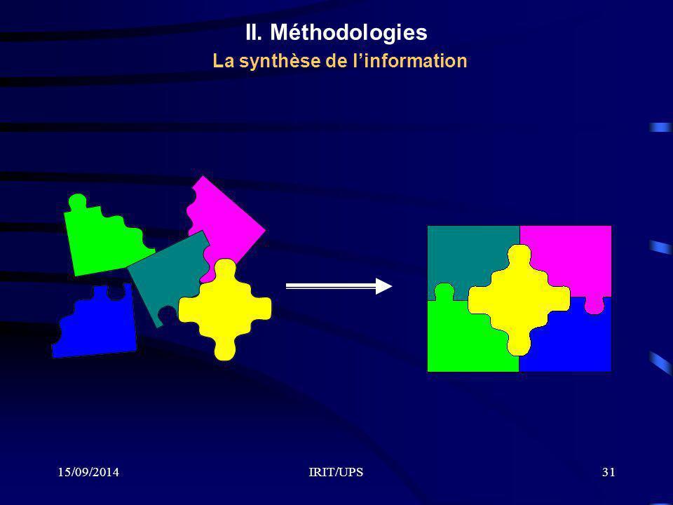 II. Méthodologies La synthèse de l'information