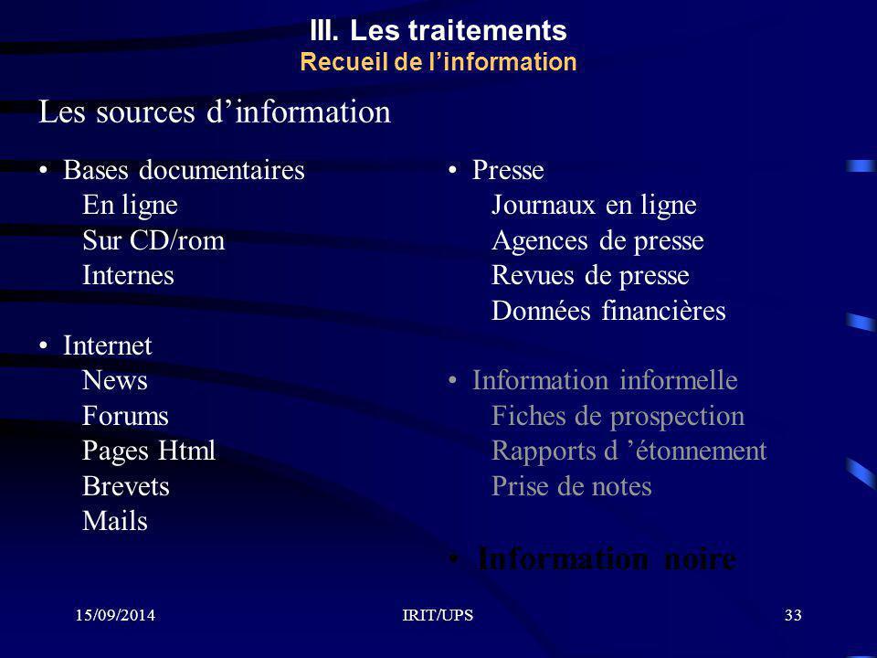 III. Les traitements Recueil de l'information