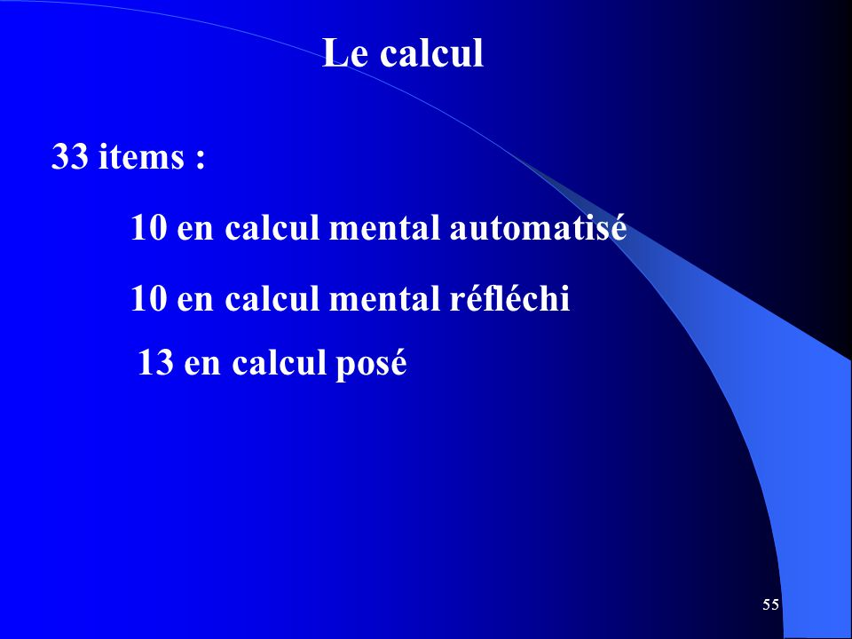 Le calcul 33 items : 10 en calcul mental automatisé