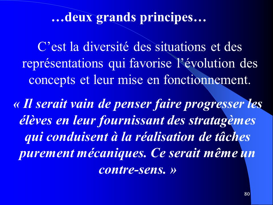 …deux grands principes…