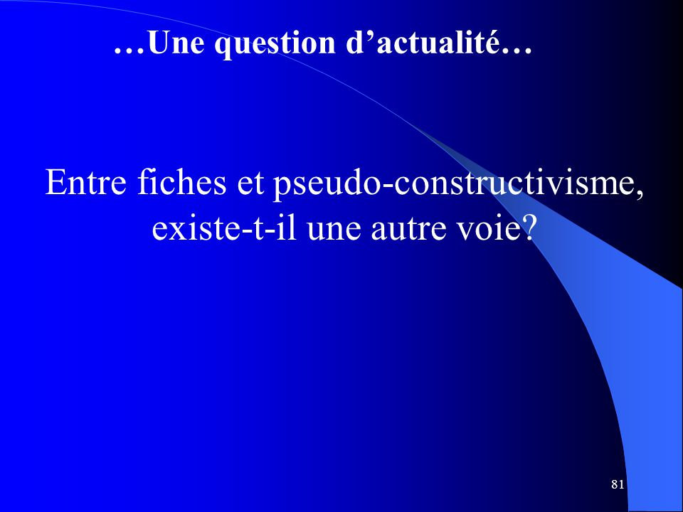 …Une question d'actualité…