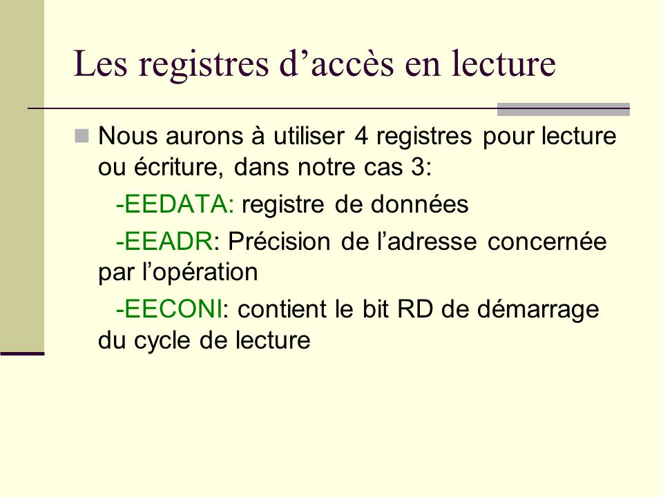 Les registres d'accès en lecture