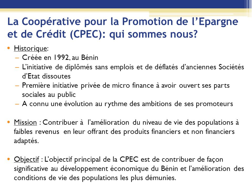 La Coopérative pour la Promotion de l'Epargne et de Crédit (CPEC): qui sommes nous