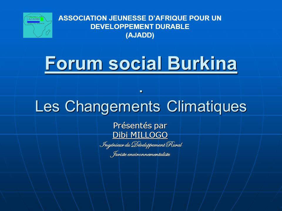 Forum social Burkina . Les Changements Climatiques