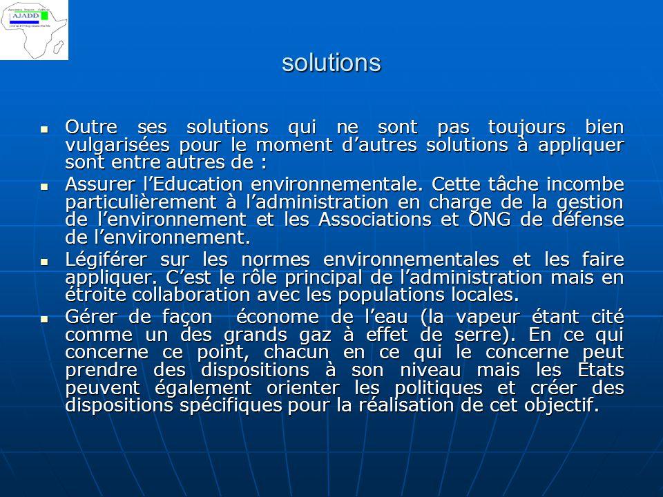solutions Outre ses solutions qui ne sont pas toujours bien vulgarisées pour le moment d'autres solutions à appliquer sont entre autres de :