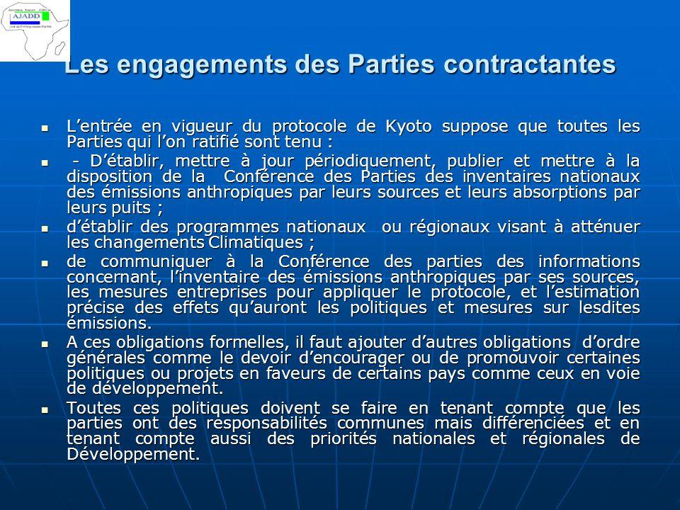 Les engagements des Parties contractantes