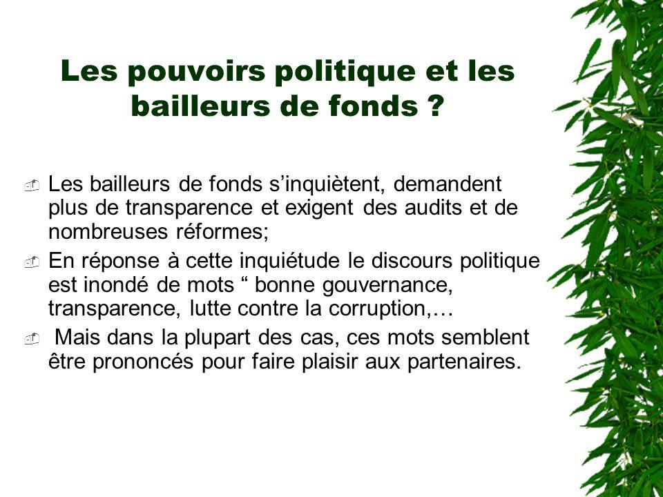 Les pouvoirs politique et les bailleurs de fonds