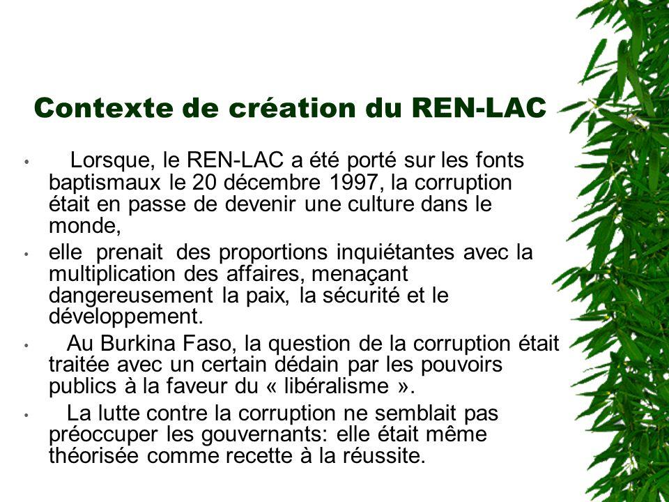 Contexte de création du REN-LAC