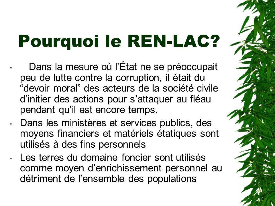 Pourquoi le REN-LAC