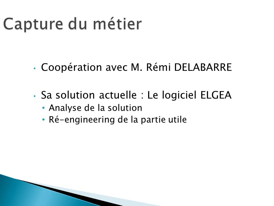 Capture du métier Coopération avec M. Rémi DELABARRE