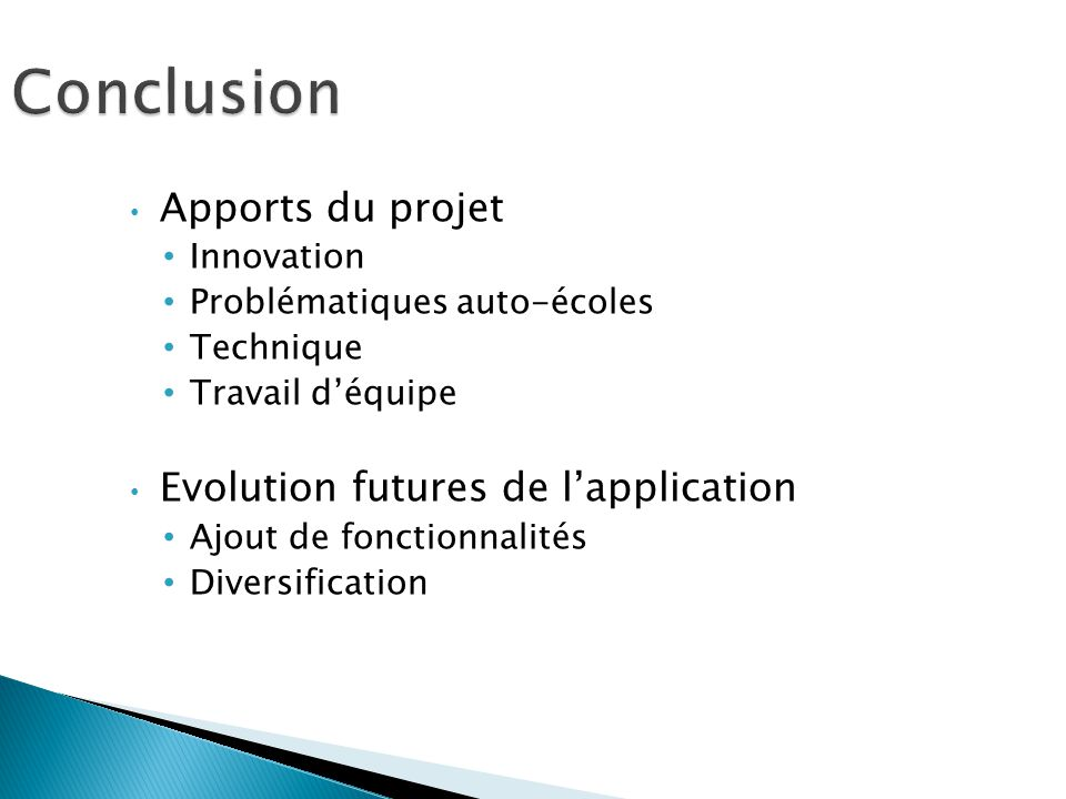 Conclusion Apports du projet Evolution futures de l'application